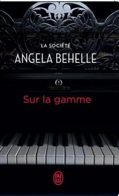 SUR LA GAMME Tome 7 de la société – ANGELA BEHELLE